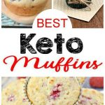Keto Muffins - BEST Keto Muffin Recipes – Easy Low Carb Ketogenic Diet Ideas