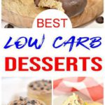Low Carb Desserts To Please Any Crowd - Keto Friendly Desserts and Snacks